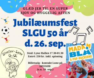 Jubilæum SLGU d. 26 september kl. 17.30-01.30